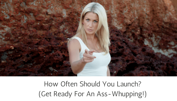 How Often Should You Launch_ (get ready