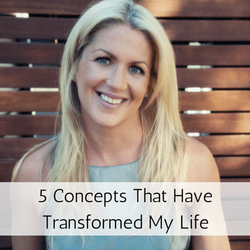 5 Concepts that have transformed my life