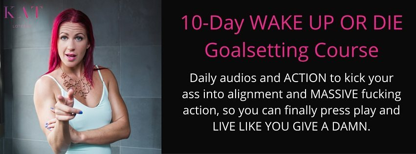 Wake Up or Die Goalsetting Course Header